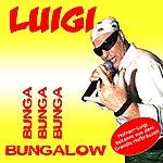 Luigi Bunga Bunga Bungalow