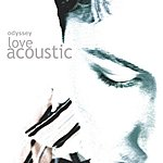 Odyssey Love Acoustic