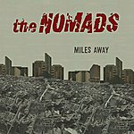 The Nomads Miles Away