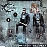 X-Noize Part Of The Plan Ep