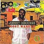 Johnny Osbourne Most Wanted - Johnny Osbourne