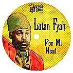 Lutan Fyah Pon Mi Head