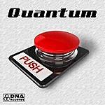 Quantum Quantum - Push Ep