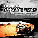 Rikard One Road To Music Ep