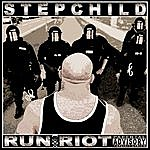 Stepchild Run Riot