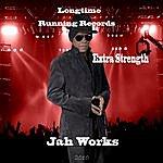 Extra Strength Jah Works