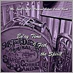 Mr. Jack Daniel's Original Silver Cornet Band Ev'ry Time I Feel The Spirit