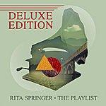 Rita Springer The Playlist (Deluxe Edition)