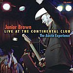 Junior Brown Live At The Continental Club: The Austin Experience