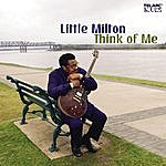 Little Milton Think Of Me