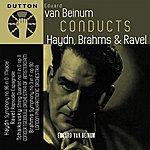 Eduard Van Beinum Eduard Van Beinum Conducts Haydn, Brahms & Ravel