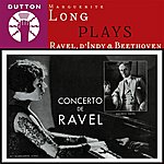 Ludwig Van Beethoven Marguerite Long Plays Ravel, D'indy & Beethoven