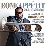 Jeff Bradshaw Bone Appétit Vol. 2 (Deuxieme Cours)