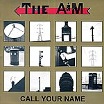 Aim Call Your Name