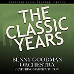 Martha Tilton The Classic Years (Feat. Martha Tilton)