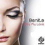 Benita Only My Love (Feat. Aeden Clark) - Single