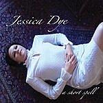 Jessica Dye A Short Spell