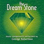 George Robertson The Dream Stone