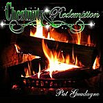 Pat Guadagno Chestnuts & Redemption
