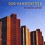 Don Hammontree Brutalist School