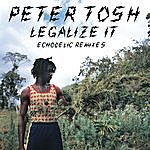 Peter Tosh Legalize It: Echodelic Remixes