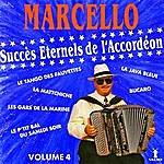 Marcello Succès Éternels De L'accordéon Vol. 4
