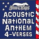 Jim Chaps Acoustic National Anthem 4-Verses