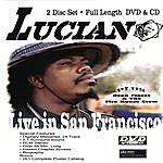 Joe Luciano Live In San Francisco