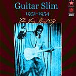 Guitar Slim The Very Best Of 1951-1954