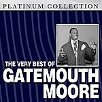 Gatemouth Moore The Very Best Of Gatemouth Moore