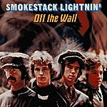 Smokestack Lightnin' Off The Wall