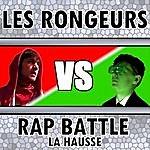 Les Rongeurs Rap Battle: La Hausse