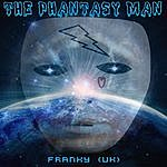 Franky The Phantasy Man