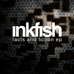 Inkfish Facts & Fiction Ep