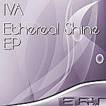 Iva Ethereal Shine Ep