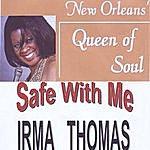 Irma Thomas Safe With Me