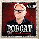 Bobcat Goldthwait You Don't Look The Same Either