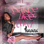 Havana Dance Like That
