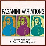 Jerome Rose Jerome Rose Plays Liszt : Six Grand Etudes Of Paganini, Paganini Varitations
