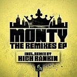 Monty The Remixes Ep