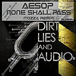 Aesop None Shall Pass