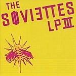 The Soviettes LP III (With Bonus Track)
