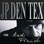 JP Den Tex Bad French