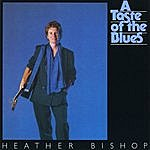 Heather Bishop A Taste Of The Blues