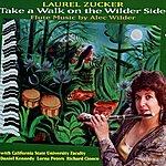 Daniel Kennedy Take A Walk On The Wilder Side: Flute Music By Alec Wilder