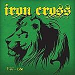 Iron Cross Est 1980