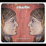 Charlie Dreaming