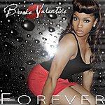 Brooke Valentine Forever (Remix) - Single