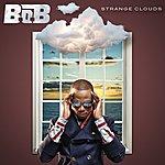 B.o.B Strange Clouds (Edited)