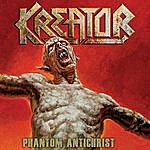 Kreator Phantom Antichrist - Single
